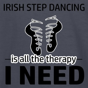 Irish Step-Dancing is my therapy - Kids' Long Sleeve T-Shirt