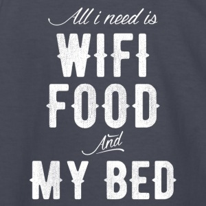 All I need is wifi food and my bed - Kids' Long Sleeve T-Shirt