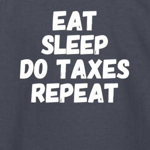 Eat Sleep do taxes repeat - Kids' Long Sleeve T-Shirt