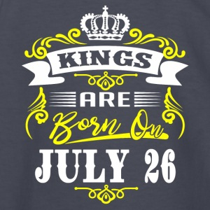 Kings Are Born On July 26 - Kids' Long Sleeve T-Shirt