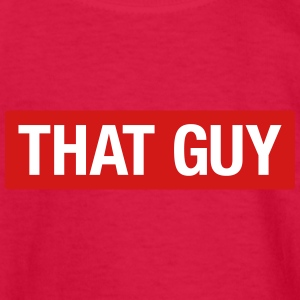 That Guy - Kids' Long Sleeve T-Shirt