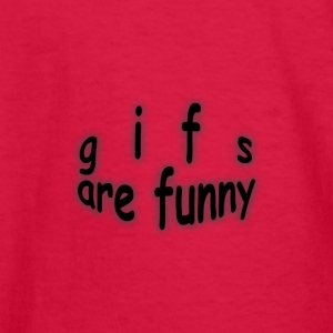 gifs are funny - Kids' Long Sleeve T-Shirt