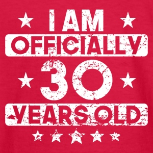 I Am Officially 30 Years Old 30th Birthday - Kids' Long Sleeve T-Shirt