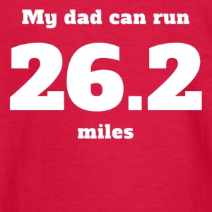 My Dad Can Run 26.2 Miles - Kids' Long Sleeve T-Shirt