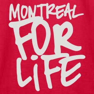 Montreal for life - Kids' Long Sleeve T-Shirt