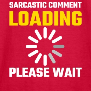 Sarcastic Comment - Kids' Long Sleeve T-Shirt