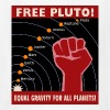 Free Pluto! Equal Gravity For All Planets! - Kids' T-Shirt