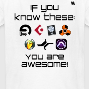 If you know these DAW templates - you are awesome! - Kids' T-Shirt