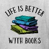 Life's Better With Books - Kids' T-Shirt