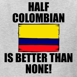 Half Colombian Is Better Than None - Kids' T-Shirt