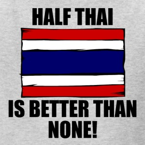 Half Thai Is Better Than None - Kids' T-Shirt