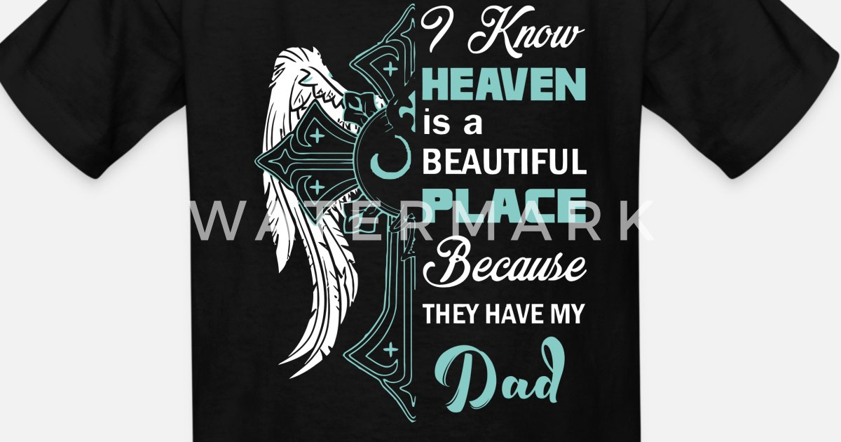 fabd8c949 Heaven dad - The Best Father's Day Gift Kids' T-Shirt | Spreadshirt