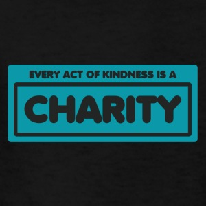 Every act of kindness is a charity - Kids' T-Shirt