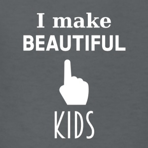 I make beautiful kids - Kids' T-Shirt