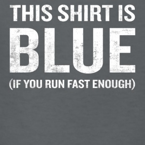 This Shirt Is Blue If You Run Fast Enough - Kids' T-Shirt