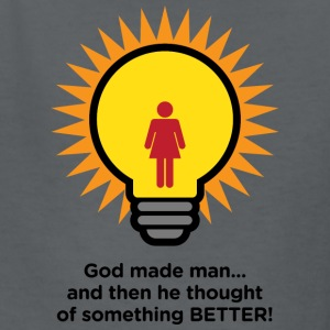 God Created Man. And Then Something Better! - Kids' T-Shirt