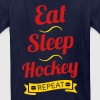 Eat Sleep Hockey Repeat - Kids' T-Shirt