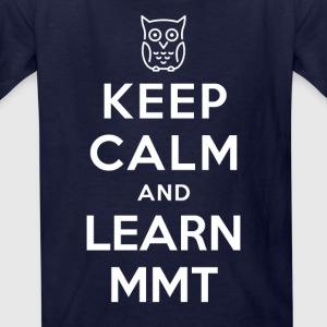 Keep Calm And Learn MMT (Owl) - Kids' T-Shirt