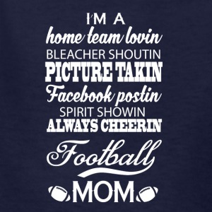 I Am A Football Mom T Shirt - Kids' T-Shirt