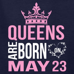 Queens are born on May 23 - Kids' T-Shirt