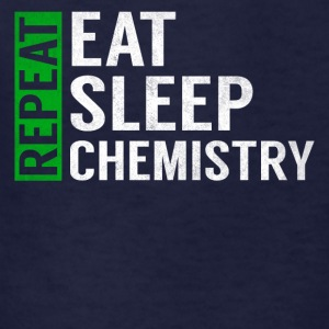 Eat Sleep Chemistry Repeat Funny Teacher Joke Gag - Kids' T-Shirt