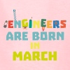 Engineers are born in March Sa0s2 - Kids' T-Shirt
