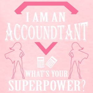 I Am An Accountant What's Your Superpower T Shirt - Kids' T-Shirt