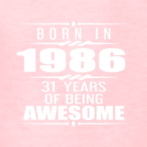Born in 1986 31 Years of Being Awesome - Kids' T-Shirt