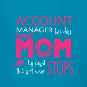 Account Manager By Day Super Mom By Night T Shirt - Kids' T-Shirt