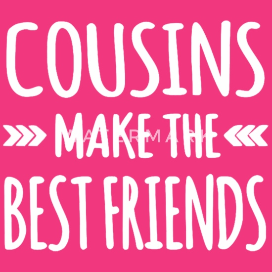 44+ Cousins Make The Best Friends SVG