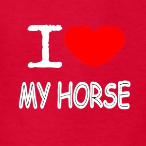 I LOVE MY HORSE - Kids' T-Shirt