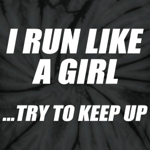 run like a girl try to keep up