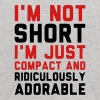 I'M NOT SHORT - I'M JUST COMPACT! - Kids' Hoodie
