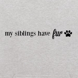 My Siblings Have Fur - Kids' Hoodie