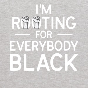 I'm Rooting For Everybody Black T-Shirt - Kids' Hoodie