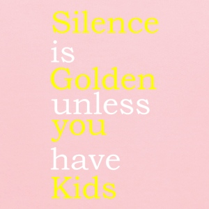 Silence Is Golden Unless You Have Kids - Kids' Hoodie