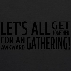 Let's All Get Together For An Awkward Gathering - Kids' Hoodie