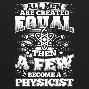 Funny Physics Physicist Shirt All Men Equal - Kids' Hoodie