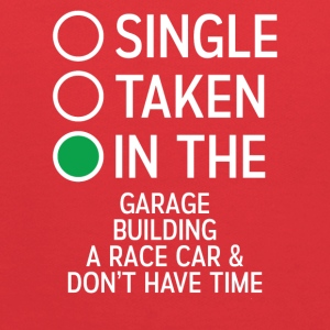 Single Taken In The Garage building a Racecar Tee - Kids' Hoodie