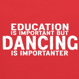 Education is important but Dancing is importanter - Kids' Hoodie