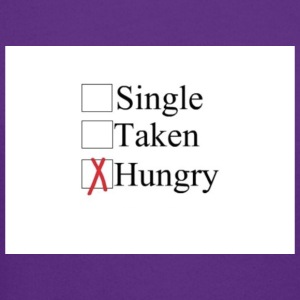 Single taken hungry - Crewneck Sweatshirt