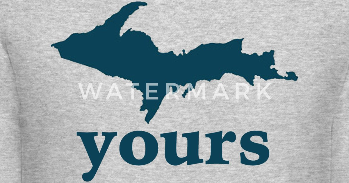 Up Yours Michigan Funny Upper Peninsula Apparel By Bespoketech