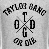 Taylor Gang Or Die - Crewneck Sweatshirt