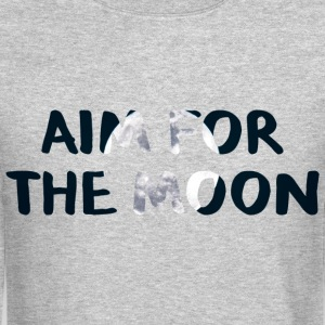 Aim For The Moon - Motivation Line - Crewneck Sweatshirt