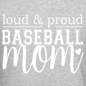 Loud & Proud Baseball Mom - Crewneck Sweatshirt