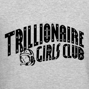 trillionaire girls club - Crewneck Sweatshirt