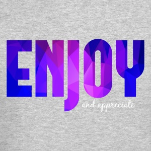Enjoy and Appreciate Blue (Positivity) - Crewneck Sweatshirt