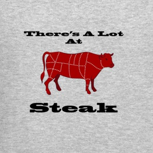 A lot at Steak! - Crewneck Sweatshirt