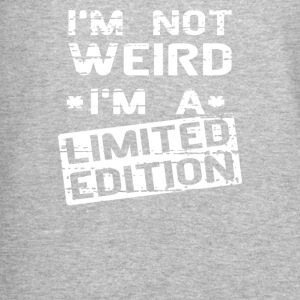 I m Not Weird I m Limited Edition - Crewneck Sweatshirt