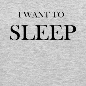 I want to sleep - Crewneck Sweatshirt